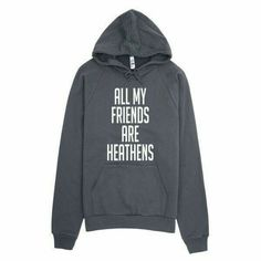 All My Friends are Heathens, vacation, camping, funny, sweatshirt,... ($46) ❤ liked on Polyvore featuring tops, hoodies, thick hooded sweatshirts, hooded sweatshirt, raglan top, thick hoodie and raglan hoodie