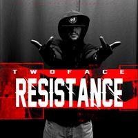 "JankOne ""Two Face - Resistance"""