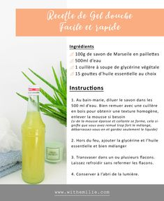 Mon Gel Douche Fait Maison | Recette facile | With Emilie | Lifestyle Simple et Naturel Homemade Shower Gel, Natural Health, Sweet Home, Fruit, Lifestyle, Simple, Food, Homemade Drain Cleaner, House Beautiful