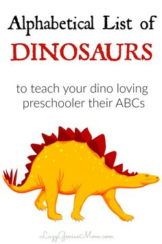 This list of dinosaur names helped my little one focus on the task of learning the alphabet for more than a minute! Need help keeping your kid happy and yourself sane?… Alphabet List, Dinosaur Alphabet, Learning The Alphabet, Preschool Dinosaur, Names Of Dinosaurs, Kid Names, Baby Names, Learning Activities, Name Activities