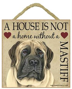 """Mastiff Dog. Great 5"""" x 5"""" 'House is not a Home' Plaques. You can hang it on your wall or if you prefer not to drill holes in your wall there is an easel on the back and you can stand the plaque on your shelf or bedside table. Many breeds available from www.car-pets.co.uk Just £8.95 each."""