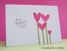 Follow Your Heart by StampGroover - Cards and Paper Crafts at Splitcoaststampers