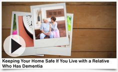 Keeping your home safe if you live with a relative who has dementia