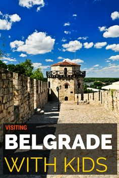 Guide to the top things to do in Belgrade including visiting Belgrade with kids and how to get around Belgrade