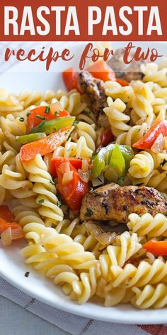 Take a trip to the islands with this colorful and easy RASTA PASTA recipe for tw. - Take a trip to the islands with this colorful and easy RASTA PASTA recipe for two! It's FLAVORFUL - Pasta Recipes For Two, Supper Recipes, Meals For Two, Easy Dinner Recipes, Chicken Recipes, Easy Meals, Yummy Recipes, Dairy Recipes, Snacks Recipes