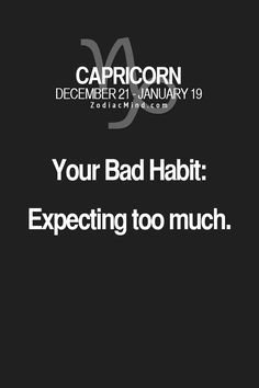 So true - recently my boss told me to lower my expectations of my job & the company  like that's ever gonna happen - Capricorn's never surrender! - Pinned by The Mystic's Emporium on Etsy