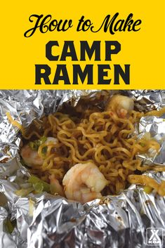 Make noodles the easy way with this adaptable ramen recipe that& perfect for camping. Camping Bedarf, Camping Checklist, Camping Essentials, Camping With Kids, Family Camping, Camping Hacks, Camping Recipes, Camping Stuff, Camping Cooking