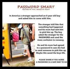Pickup password, kid safety!  Great idea!!