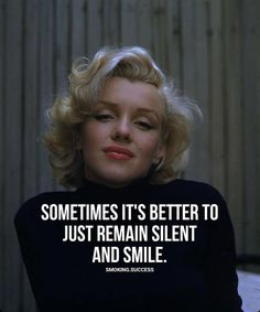 Great Quotes, Quotes To Live By, Me Quotes, Motivational Quotes, Inspirational Quotes, Qoutes, Marilyn Monroe Quotes, Silence Quotes, Actrices Hollywood