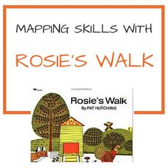 "Introduce a unit on kindergarten maps by reading ""Rosie's Walk"" by Pat Hutchins. It's an excellent story to begin map activities."