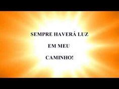 SEMPRE HAVERÁ LUZ EM MEU CAMINHO! | cordeiro de freitas (Antônio José Cordeiro de Freitas)