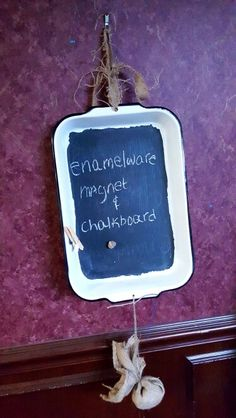 Enamelware upcycled into a magnet chalkboard. Hung by burlap with burlap makedo eraser.