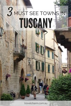 Visiting Tuscany? Make sure you include these beautiful towns in your travel plans.