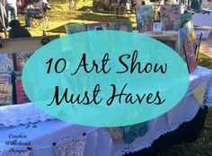 10 Art Show Must Haves - Carmen Whitehead Designs 10 must haves that will make your next show much smoother! Should you appreciate arts and crafts you'll will appreciate this site! Craft Show Displays, Craft Show Ideas, Display Ideas, Art Ideas, Sell My Art, Art Club, Art Festival, Art Fair, Art Market