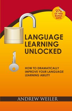 A book, with loads of free downloadable bonus resources, to help you improve your language learning so you have a lot more success AND confidence