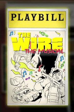 The Wire: The Musical, Featuring Cast Members From the TV Series