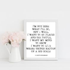 'I'm Not Sure' F. Scott Fitzgerald Quote Print