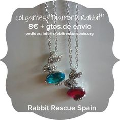 """#nuevo colgantes """"Diamond Rabbit"""", en azul o rosa, 8€+gtos.de envio. Pedidos: info@rabbitrescuespain.org !unidades limitadas!"""