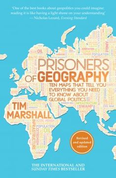 Prisoners of geography : ten maps that tell you everything you need to know about global politics -  Marshall, Tim -  plaats 955