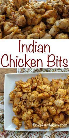 Indian Chicken Bits | barefeetinthekitchen.com
