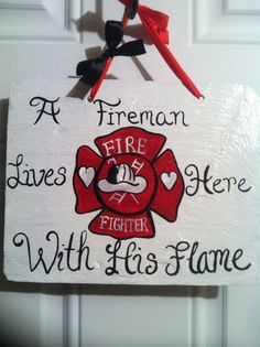 Adorable door decor for firefighter homes. Totally making this in the future! Firefighter Home Decor, Firefighter Family, Firefighter Wedding, Volunteer Firefighter, Firefighters Wife, Firemen, Fire Dept, Fire Department, Door Signs