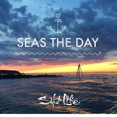 Sea the day! #SaltLife