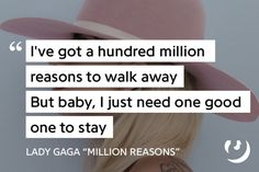 http://genius.com/Lady-gaga-million-reasons-lyrics