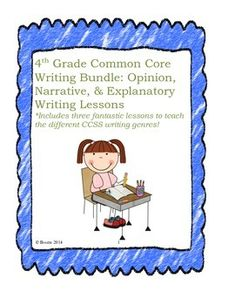 I bundled together my 4th Grade Common Core Opinion Writing, Narrative Writing, and Informative/Explanatory Lessons. All three lessons are complete with student samples, teacher instructions, brainstorm activities, graphic organizers, student checklists, extension activities, and more!