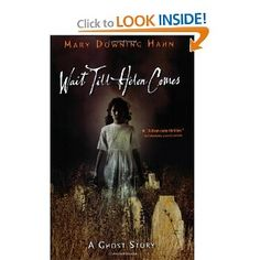 """Wait Til Helen Comes"" by Mary Downing Hahn.  My first venture into ghost stories, and I'm still hooked."