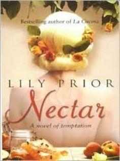 """A Review of Lily Prior's Second Novel """"Nectar"""""""