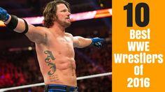 Top 10 Best WWE Wrestlers Of 2016