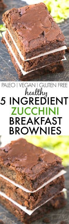 Healthy 5 Ingredient Flourless Zucchini BREAKFAST BROWNIES- Moist, gooey and healthy.