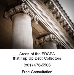 areas of the FDCPA that trip up debt collectors