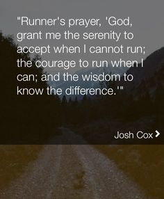 Runners prayer- so hard not being able to run with my stress fracture. So happy to run again!