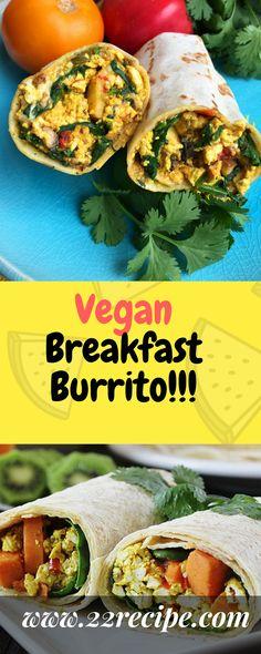 Vegan Breakfast Burrito!!! - 22 Recipe