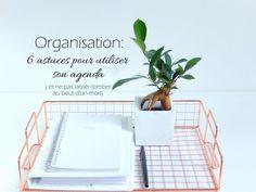 Organisation : 6 astuces pour utiliser son agenda (et ne pas laisser tomber au bout d un mois) - Mon carnet déco, DIY, organisation, idées rangement.