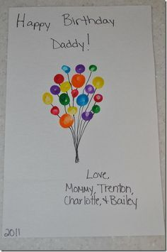 fingerprint balloons card Practice drawing circles and straight lines for balloo. fingerprint balloons card Practice drawing circles and straight lines for balloons! Daddy Birthday Card, Homemade Birthday Cards, Kids Birthday Cards, Girlfriend Birthday, Father Birthday, Dad Birthday Craft, Birthday Images, Diy Birthday Cards For Dad, Happy Birthday Crafts