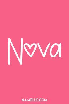 Nova I Super Cute Baby Names for Girls I Nameille.com
