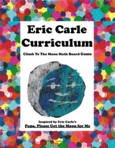 Eric Carle's Papa, Please Get the Moon for Me Common Core