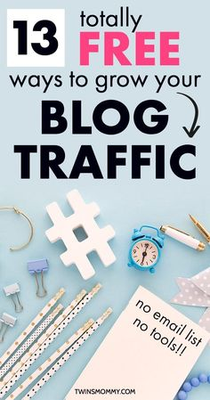 Want to grow blog traffic as a new blogger? How can you when you can't invest in your blog or business? Learn 13 free ways to grow blog traffic without an email list or tools. #blogpost #momblogger