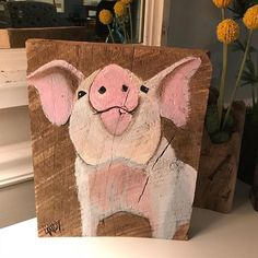 This adorable little is painted on a beautiful piece of barn wood. Im dying to hear what you think of him! Farm Paintings, Animal Paintings, Tole Painting, Painting On Wood, Pig Art, Images Vintage, Farm Art, Pallet Art, Learn To Paint