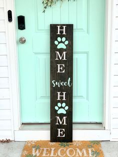 The perfect large front porch sign to welcome guests to your home! Approximately (pictured) Stain: Ebony Lettering: White Paw Print & Sweet: Mint Green ( Hand painted, sealed & protected for the outdoors! Welcome Signs Front Door, Front Porch Signs, Front Porches, Front Doors, Diy Front Porch Ideas, Diy Porch, Patio Ideas, Diy Signs, Home Signs