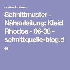 Schnittmuster - Nähanleitung: Kleid Rhodos - 06-38 - schnittquelle-blog.de