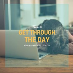Get Through the Day When Your Kids Wake Up Way Too Early! - Two Little Rippers  parenting, sleep, working mom, mom