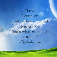 Rebelution... I love their quotes..