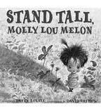 Stand Tall, Molly Lou Melon Lesson Plan   Scholastic.com....One of my FAVORITES to read the first week of Kinder!!! YA gotta love her buck toothed grin!
