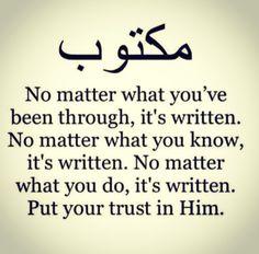 It's written... God knows all  #Maktoub #Arabic #Fate