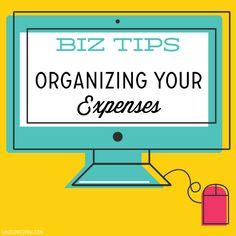 Biz Tips // Organizing your Expenses