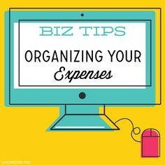 Biz Tips // Organizing your Expenses ... a good place to start for new business owners.