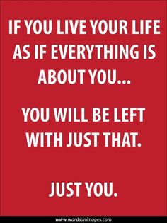 <b>Selfishness</b> <b>quotes</b>